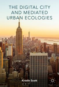 scott-the-digital-city-and-mediated-urban-ecologies